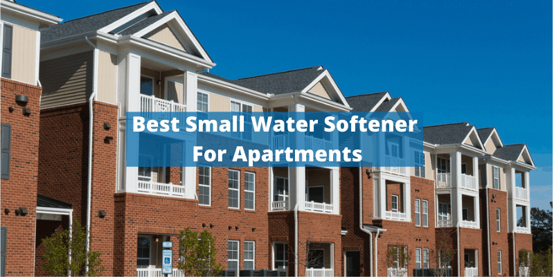 Best Small Water Softener For Apartments