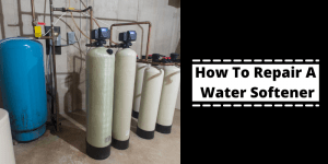 How To Repair a Water Softener_