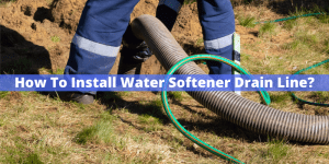 How To Install Water Softener Drain Line